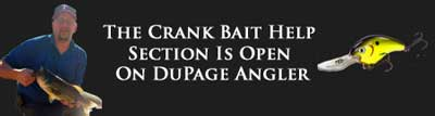 Crank Bait Help on DuPage Angler