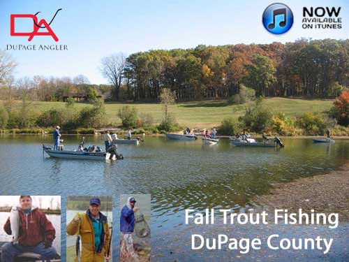 DuPage Angler Trout Fishing Podcast